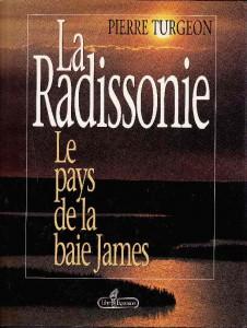 La Radissonie